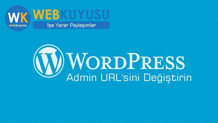 wordpress admin girişi değiştirme